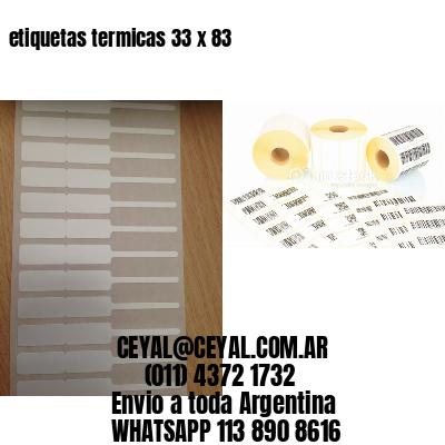 etiquetas termicas 33 x 83
